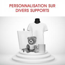 PERSONNALISATION SUR DIVERS SUPPORTS